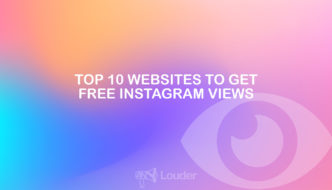 Top 10 Websites to Get Free Instagram Views