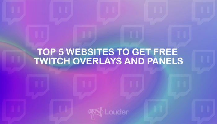 Top 5 Websites To Get Free Twitch Overlays And Panels
